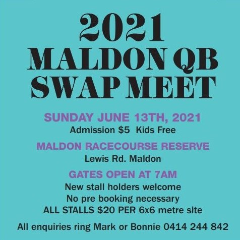 THE MALDON SWAP MEET Queens Birthday Weekend 2021 @ Maldon Racecourse Reserve | Maldon | Victoria | Australia